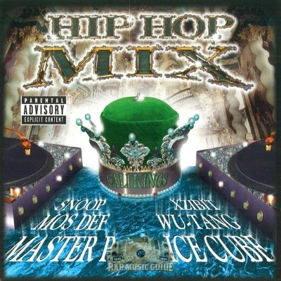 Cali Kings - Hip Hop Mix Tape Vol. 1
