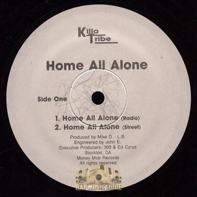 Killa Tribe - Home All Alone