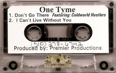 One Tyme - Don't Go There / I Can't Live Without You