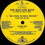 Boo-Yow Boyz - We Came To Rock (Remix)