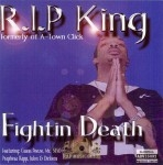 R.I.P. King - Fightin Death