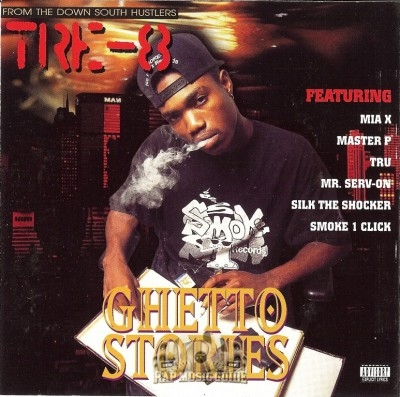 Tre-8 - Ghetto Stories