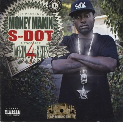 Money Makin S-Dot - Jackin 4 Keeps
