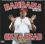 Bandana The Ragg - On Ya Head Mixtape