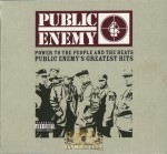 Public Enemy - Power To The People And The Beats: Public Enemy's Greatest Hits