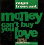 Ralph Tresvant - Money Can't Buy You Love