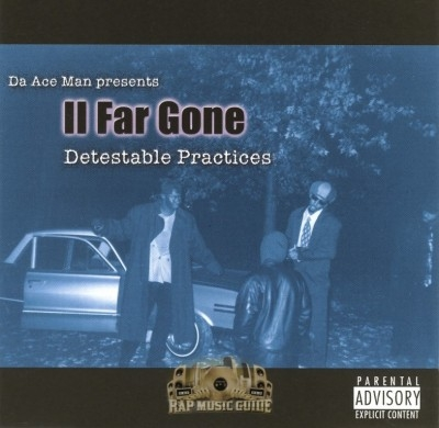 II Far Gone - Detestable Practices