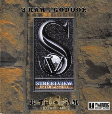 2 Raw - Goddoe & The Fam