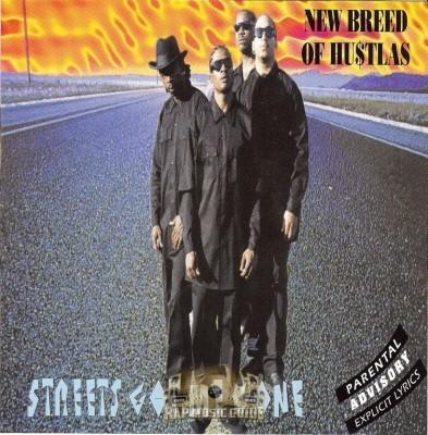 New Breed Of Hustlas - Streetz Got Me Gone