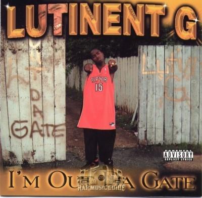 Lutinent G - I'm Out Da Gate