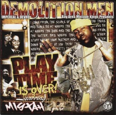 Demolition Men & Mistah F.A.B. - Playtime Is Over!