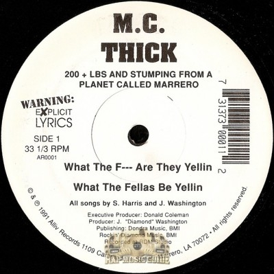 MC Thick - What The Fuck Are They Yellin