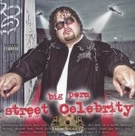 Big Perm - Street Celebrity