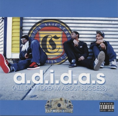 City Slickers - A.D.I.D.A.S. (All Day I Dream About Success)