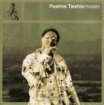 Psalms Twelve - Moses