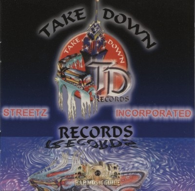 Take Down Records - Streetz Incorporated