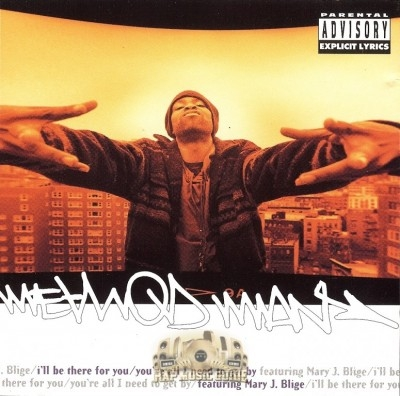 Method Man - I'll Be There For You-You're All I Need To Get By