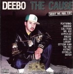 Deebo - The Cause, What We Ride For