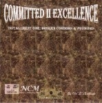 Ole ''E'' Excellente - Committed II Excellence