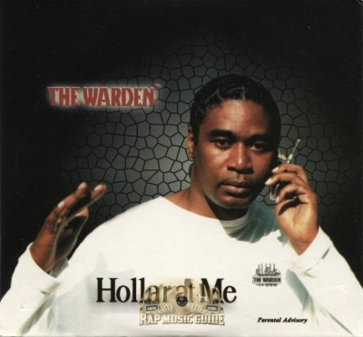 The Warden - Hollar At Me