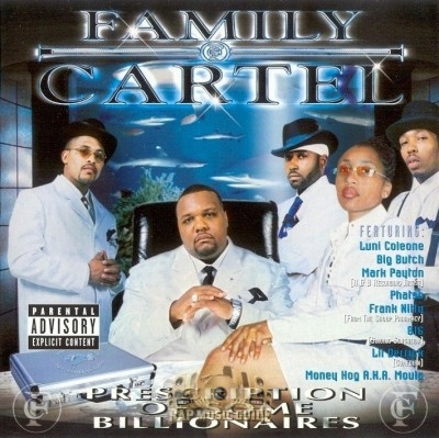 Family Cartel - Prescription of Some Billionaires