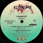 Juanito (O.F.D.J.) - Something To Groove To