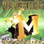 Mob Life Records - Compilation Album