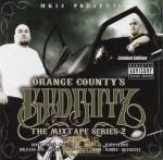 MK13 Presents - Orange County's Badboyz The Mixtape Series 2