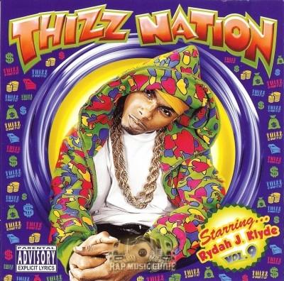 Rydah J. Klyde - Thizz Nation Vol. 9