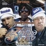 Husalah, Marvaless & Jacka - 3 Da Hard Way