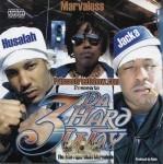 Husalah, Marvaless & Jacka - 3 Da Hard Way