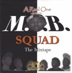 M.O.B. Squad - The Mixtape