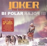 Joker The Bailbondsman - Bi Polar