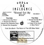 Under Da Influence - Stoned Out My Mind