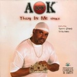 A Dot K - Thug In Me
