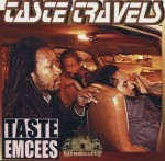 Taste Emcees - Taste Travels