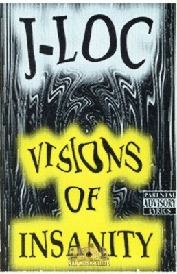 J-Loc - Visions of Insanity