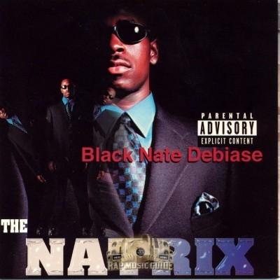 Black Nate - The Natrix