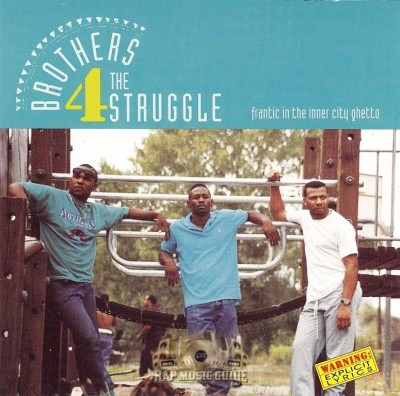 Brothers 4 The Struggle - Frantic In The Inner City Ghetto