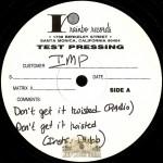 I.M.P. - Dont Get It Twisted-Shinin' Star