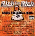 Richie Rich - Grabs, Snatches & Takes