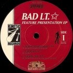 Bad Lt. - Feature Presentation EP