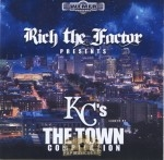 Rich The Factor - KC's The Town Compilation