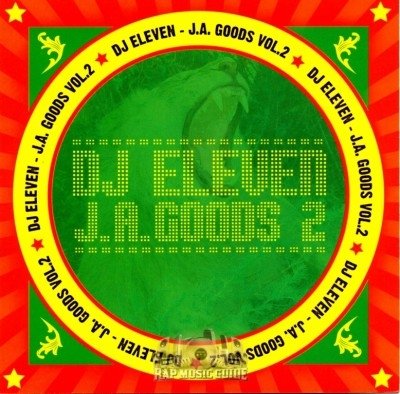 DJ Eleven - J.A. Goods Vol.2