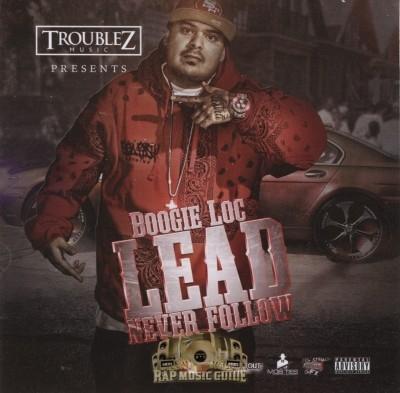 Boogie Loc - Lead Never Follow