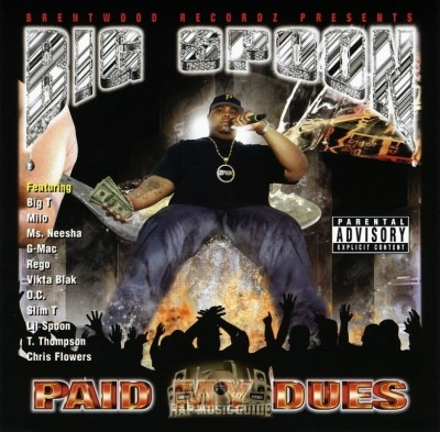 Big Spoon - Paid My Dues