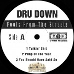 Dru Down - Fools From The Streets (EP)
