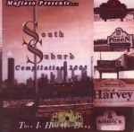 Mafioso Presents South Suburb Compilation 2003 - This Is How We Bang