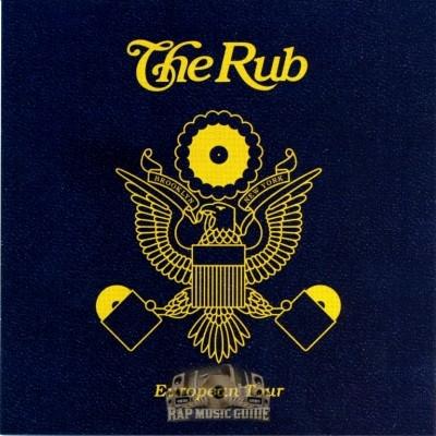 The Rub - European Tour