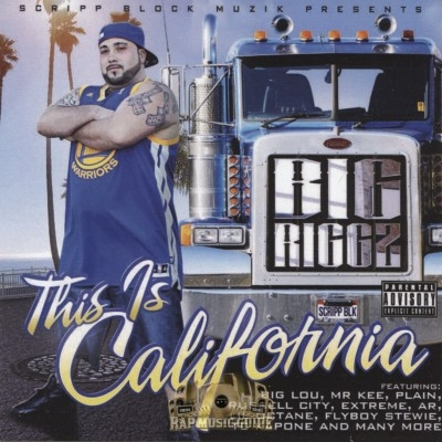 Big Riggz - This Is California